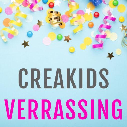 CREAKIDS Verrassing